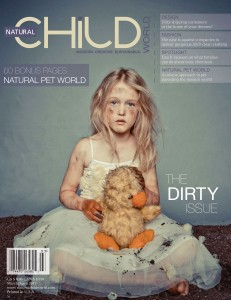 Natural Child World: The Dirty Issue