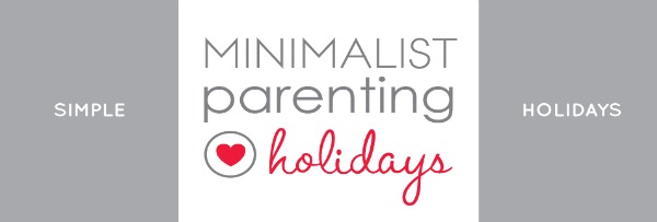 Sign up now for Minimalist Holidays email series